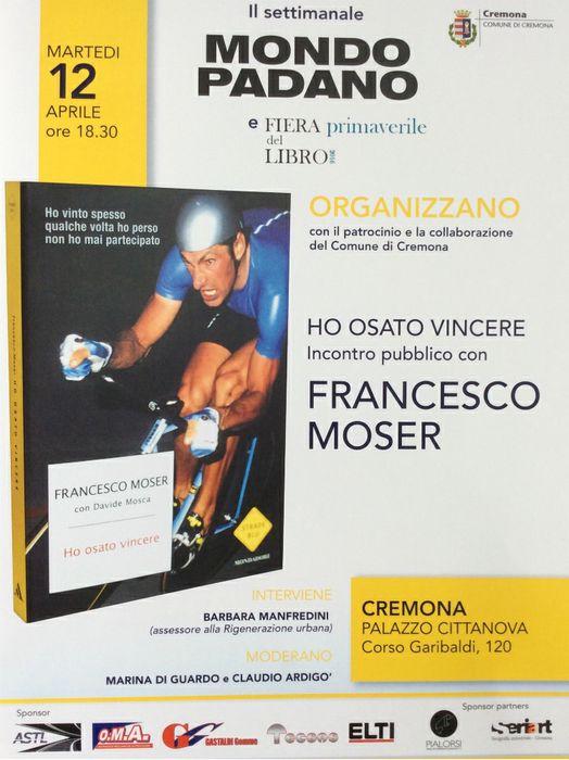 Evento, Francesco Moser a Cremona